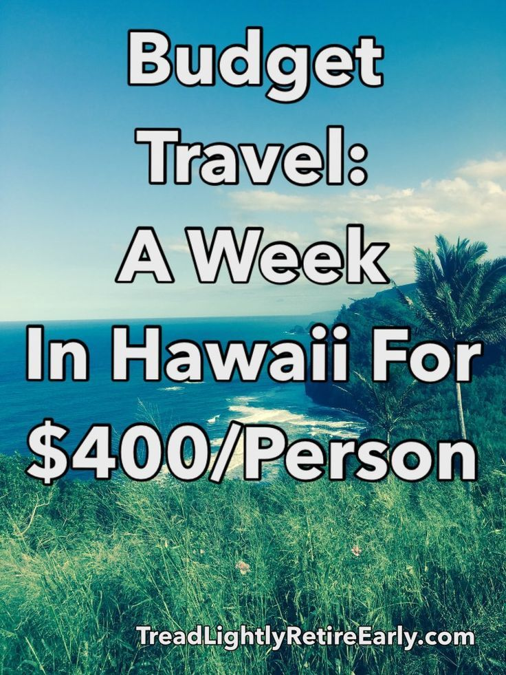 Budget travel | affordable Hawaii | frugal travel | Hawaii for cheap