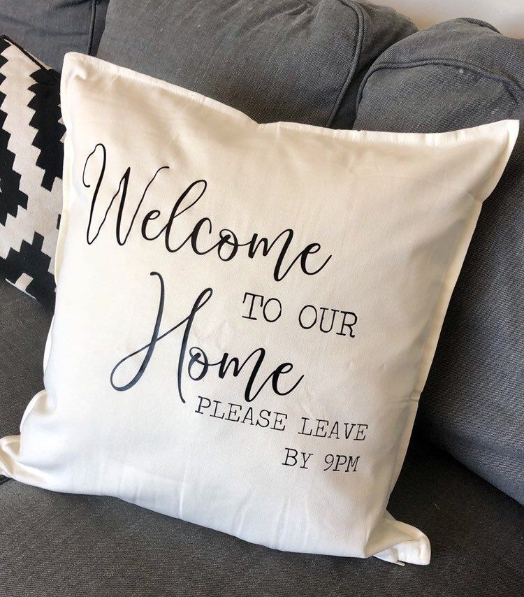 Please Leave By 9 Cushion Cushions With Sayings Farmhouse
