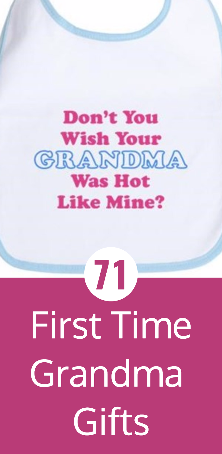 first time grandma gifts 71 cute gifts that any new grandmother will love