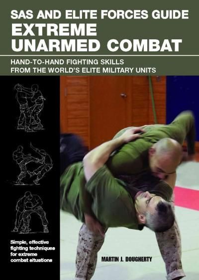 SAS Self-Defense Handbook A Complete Guide To Unarmed Combat Techniques