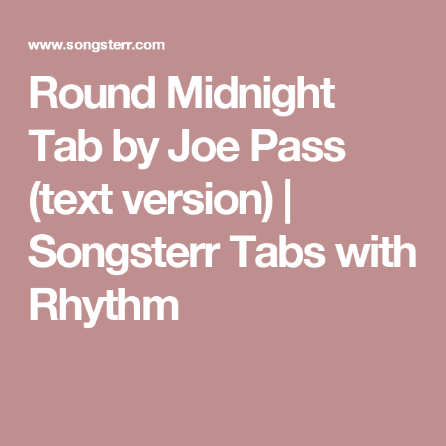 Round Midnight Tab by Joe Pass (text version) | Songsterr Tabs with ...