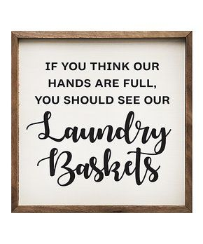 Look Forward to Laundry Day | zulily | Wall signs, Frames ...