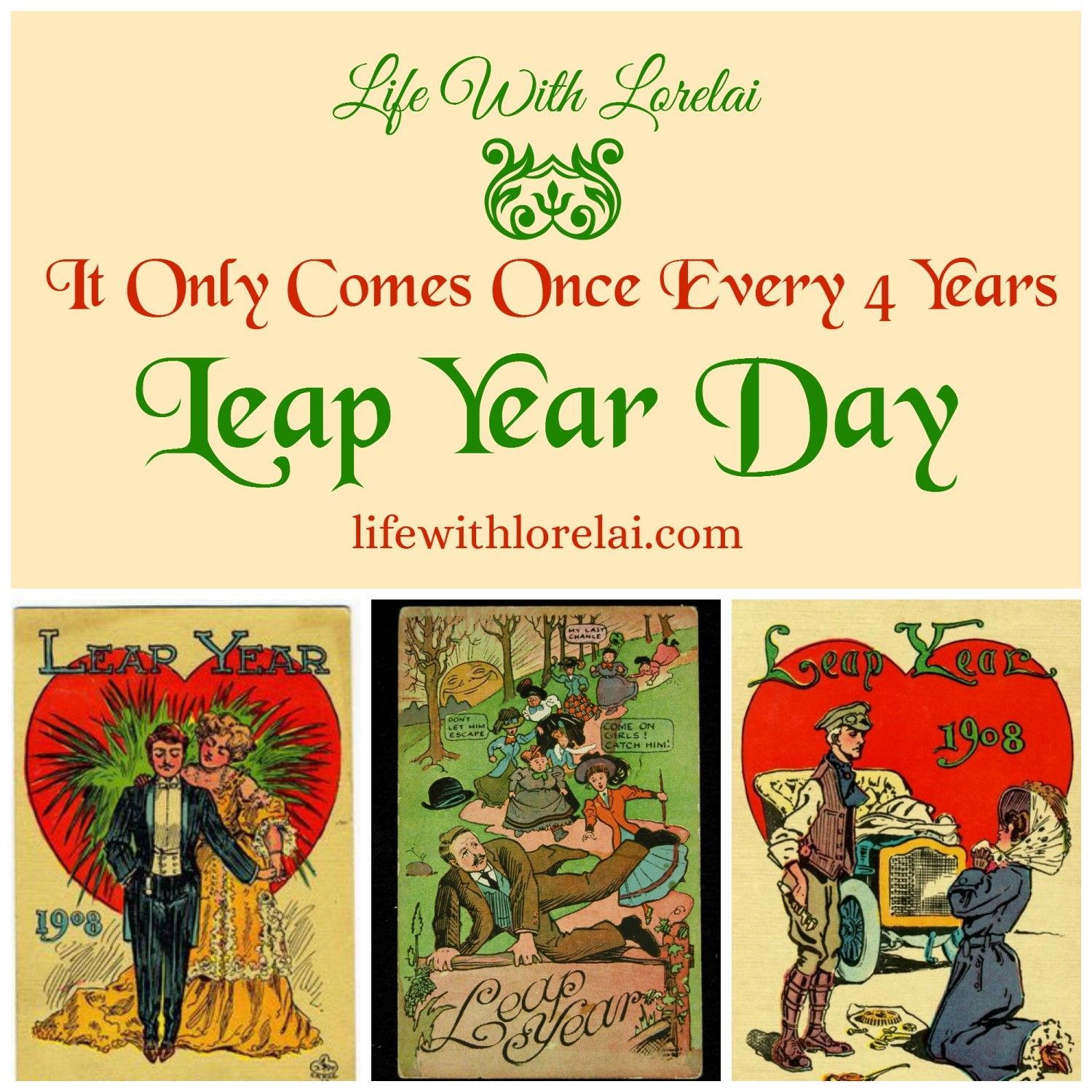 Leap Year Day It Only Comes Once Every 4 Years Life With Lorelai Leap Year Leap Year Movie Vintage Postcards