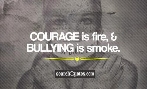 Quotes About Bullies Cool Courage I Wish U Peace Love N Respecti Care Pinterest