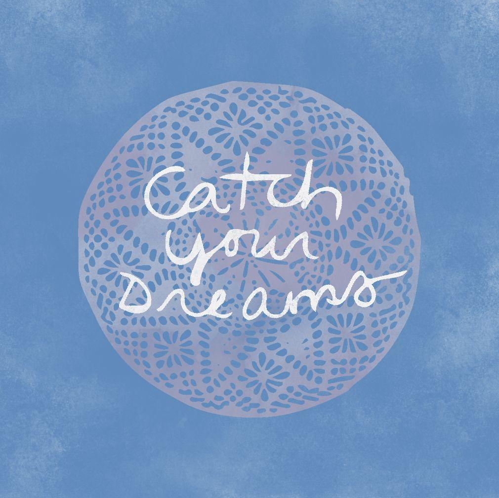Catch your dreams. #design #watercolor #handlettering #illustration