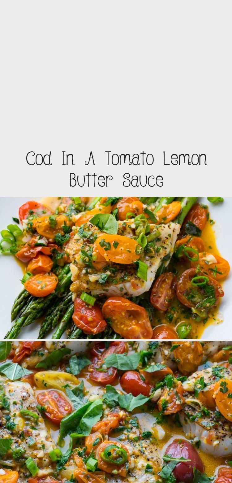 Photo of Cod In A Tomato Lemon Butter Sauce – Seafood Recipes