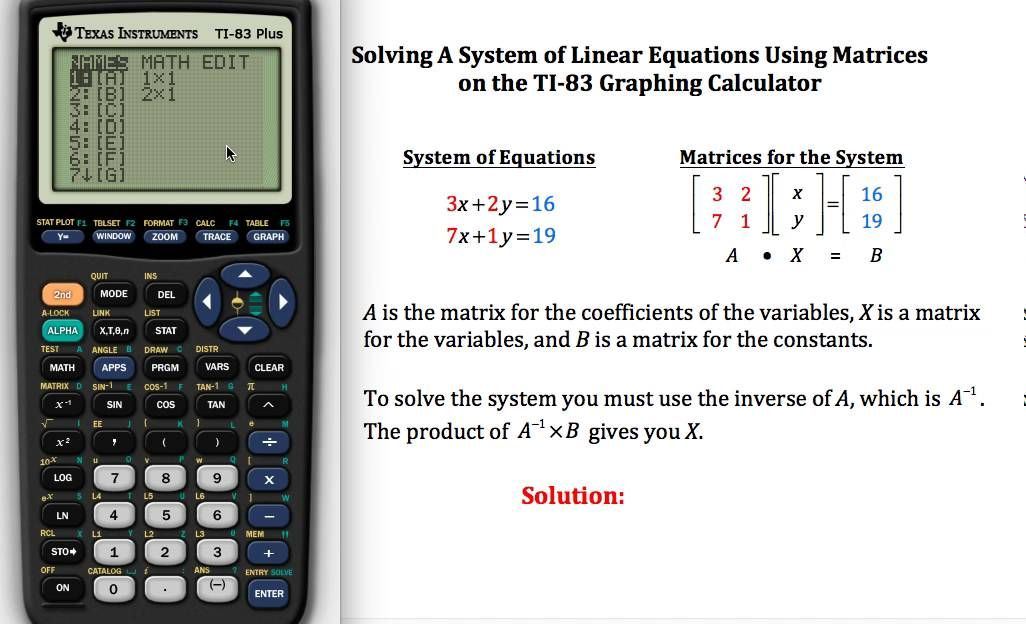 Solving Systems of Linear Equations using Matrices on a TI-83 | TI