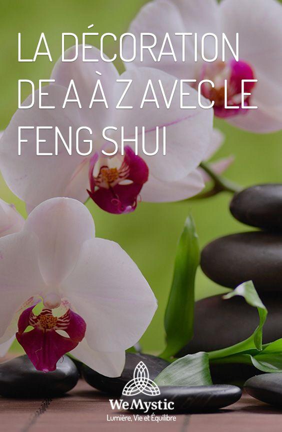 La décoration avec le Feng shui - Découvrez comment harmoniser votre