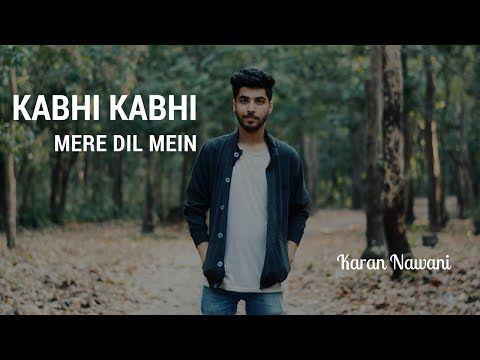 Kabhi Kabhi Mere Dil Mein - Unplugged | Karan Nawani