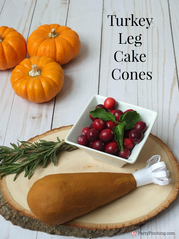Turkey Leg Cake Cones Turkey Leg Cake Pops No Bake Cake