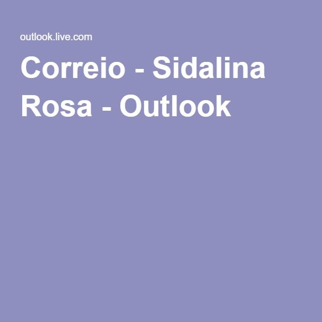 Correio - Sidalina Rosa - Outlook