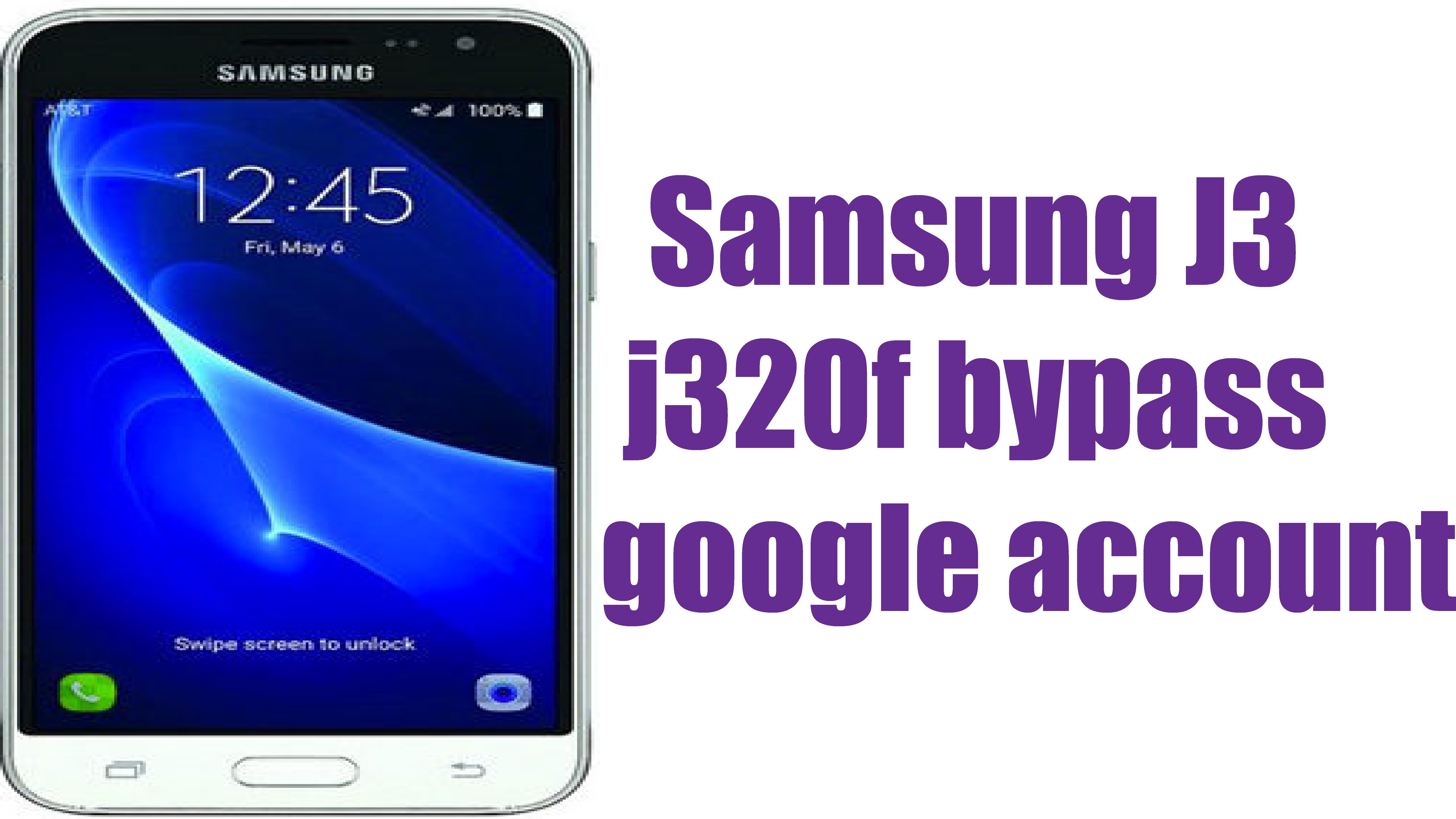 How To Bypass Frp On Samsung J320fn Samsung J3 2016 SMJ320FN