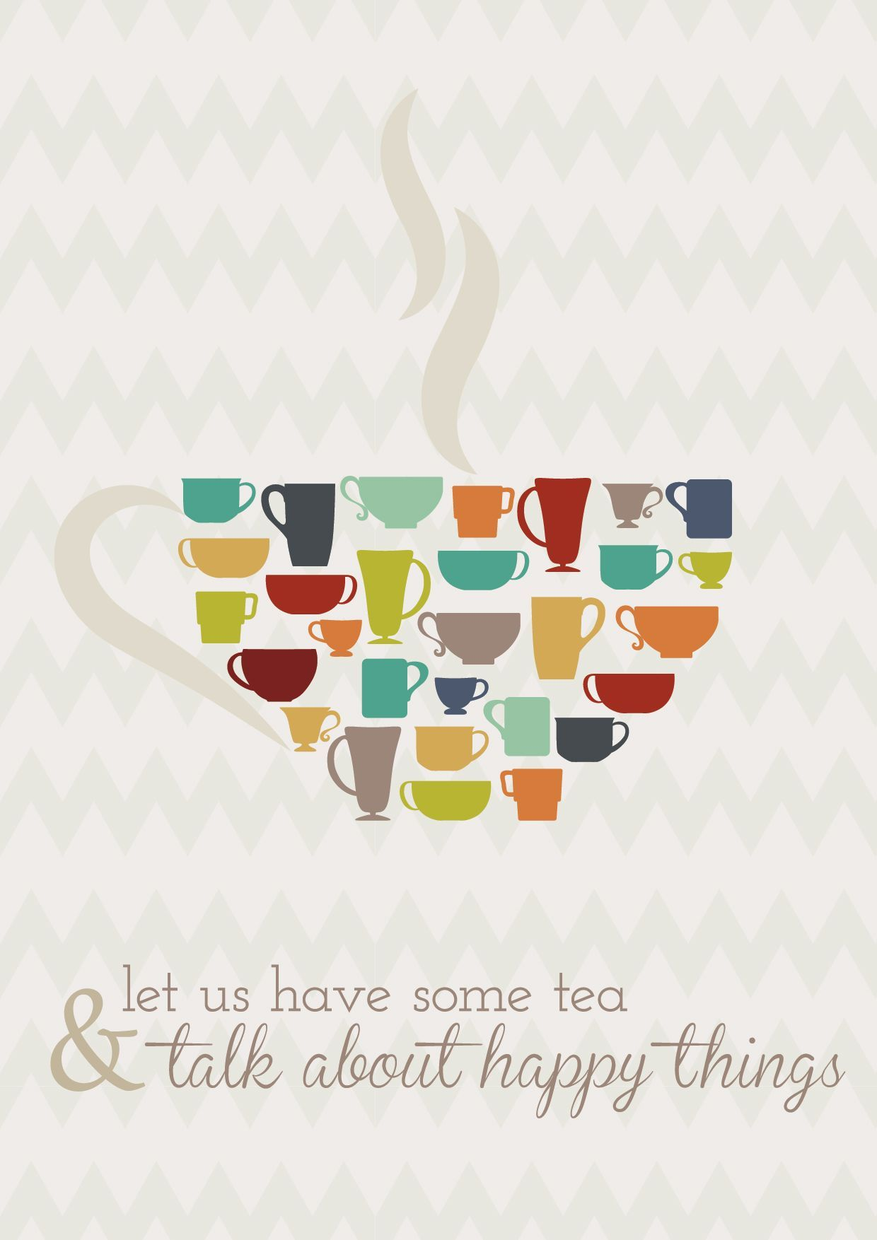 Let us have some tea & talk about happy things #cuppatea