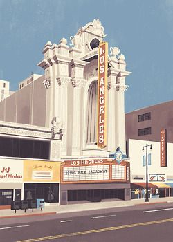 Los Angeles Theater Built In 1931 The Los Chris Turnham Theatre Illustration Los Angeles Shopping Los Angeles