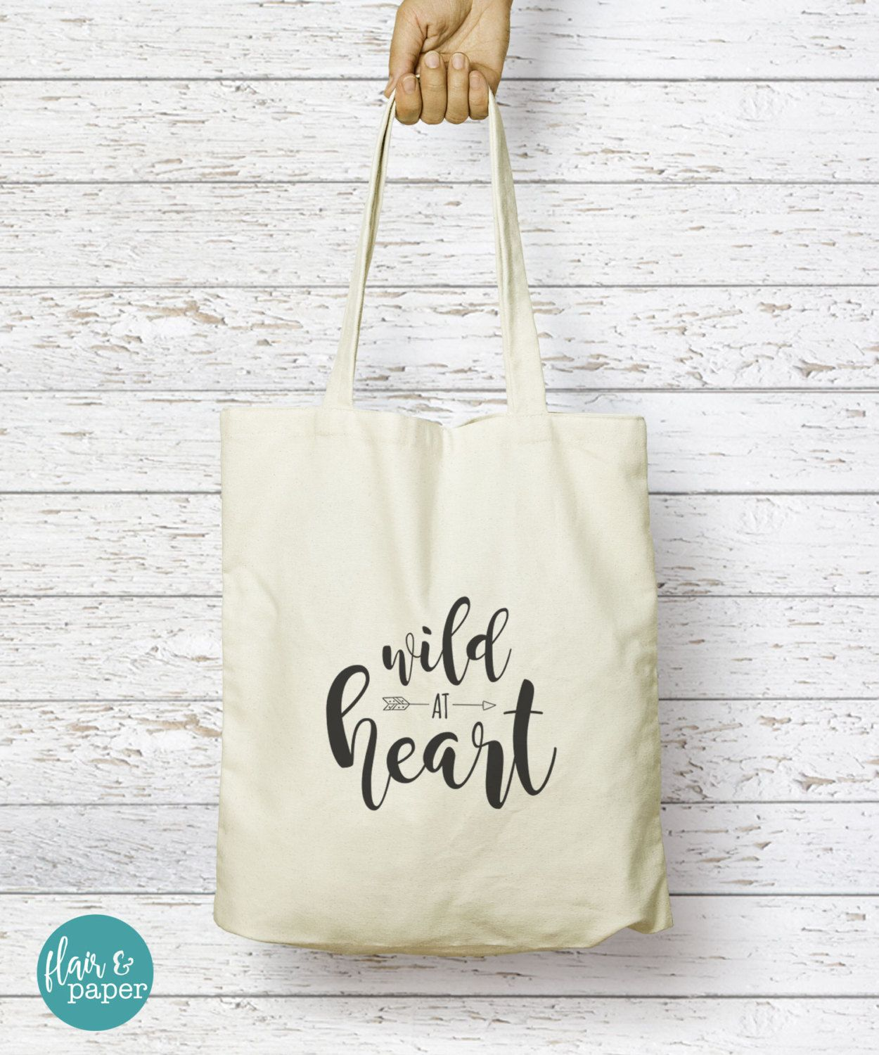 Canvas Tote Bag, Canvas Reusable bag, Wild at Heart, Bridal Party Gift, Birthday gift, Graduation gift, Bridesmaid gift by FlairandPaper on Etsy