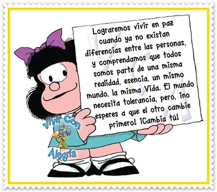 16 De Noviembre Dia Internacional Para La Tolerancia Mensajes De Mafalda Imagenes De Mafalda Frases Chistes De Mafalda