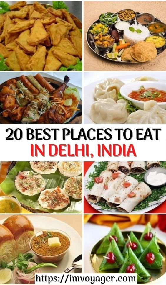 Best Places To Eat In Delhi Delhi Famous Food Restaurants In 2020 Indian Food Recipes Eat Street Food