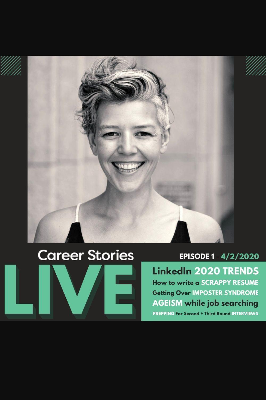 Career Stories Live Episode 1 Career Stories in 2020