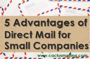 5 Advantages of Direct Mail for Small Companies