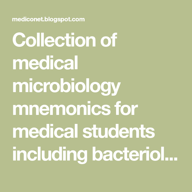 Collection of medical microbiology mnemonics for medical students