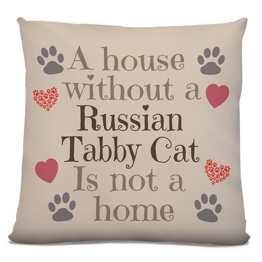 'A House Without A Russian Tabby Cat Is Not A Home' design
