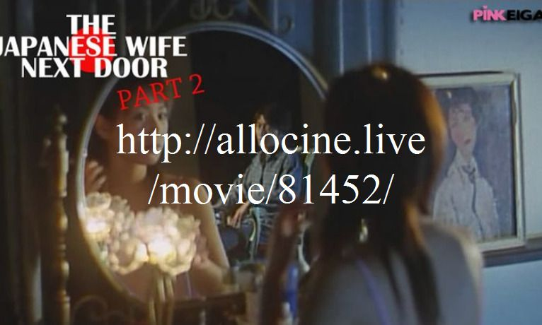 Vostfr Vf The Japanese Wife Next Door 2004 Film Complet Streaming Vf Ezjy Japanese Wife Doors Movie Japanese