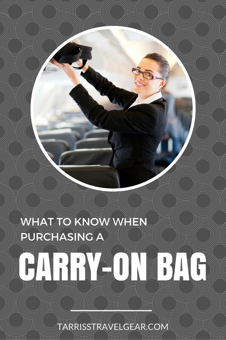 What you need to know when purchasing a carry-on bag