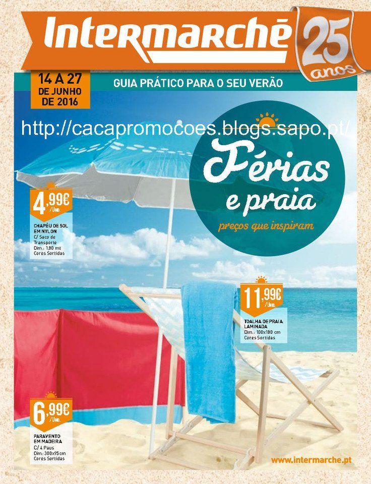 Promoções Intermarché - Antevisão Folheto EXTRA Verão 14 a 27 junho - http://parapoupar.com/promocoes-intermarche-antevisao-folheto-extra-verao-14-a-27-junho/