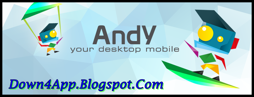 Andy 1.1.0.0 For Windows (With images) Android emulator