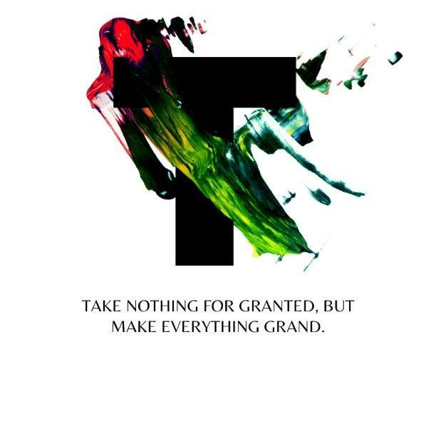 Make everything grand. #todayisgrand #life #nothingforgranted