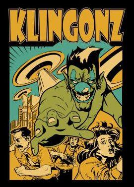 Check out Klingonz on ReverbNation