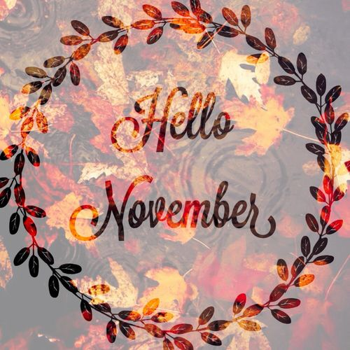 Hello November!                                                                                                                                                                                 Mehr #hellonovemberwallpaper
