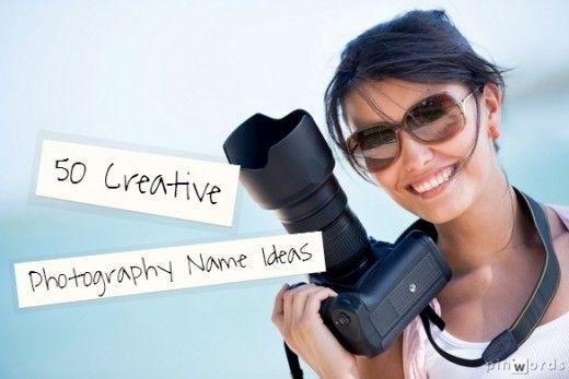 50 Creative Photography Name Ideas   Photography studios ...