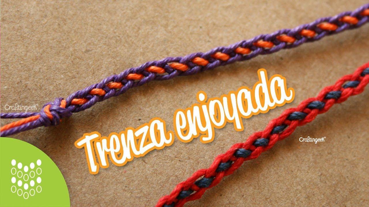 Trenza Enjoyada // Pulsera macramé