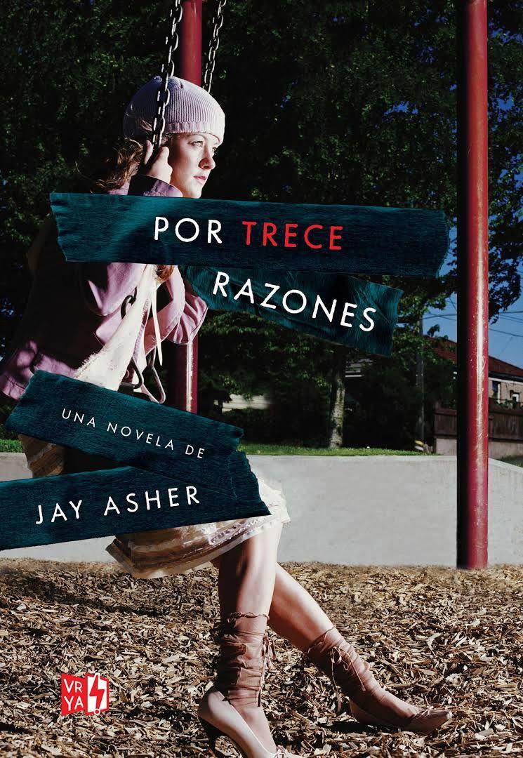 Asher, Jay - Por trece razones   Libros para jovenes, Libros y ...
