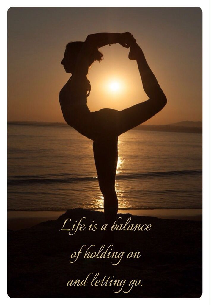 Yoga Dancers Pose Life Is A Balance Of Holding On And Letting Go Rumi Yoga Poses Dancer Pose Yoga Pictures