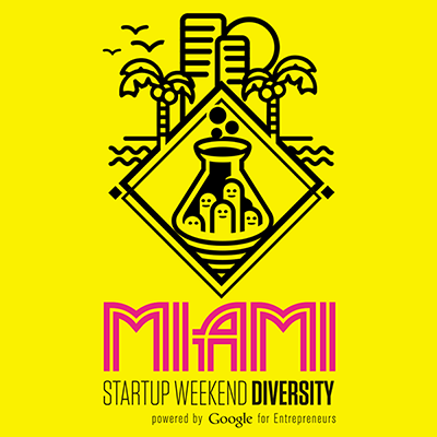 Startup Weekend Miami | TROPICULT | EVENTS | Miami