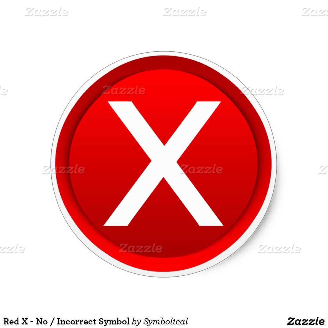 Red x no incorrect symbol classic round sticker gravityx9 red x no incorrect symbol classic round sticker biocorpaavc Gallery