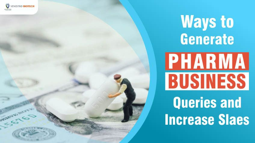 How to generate pharma business queries in 2020 pharma
