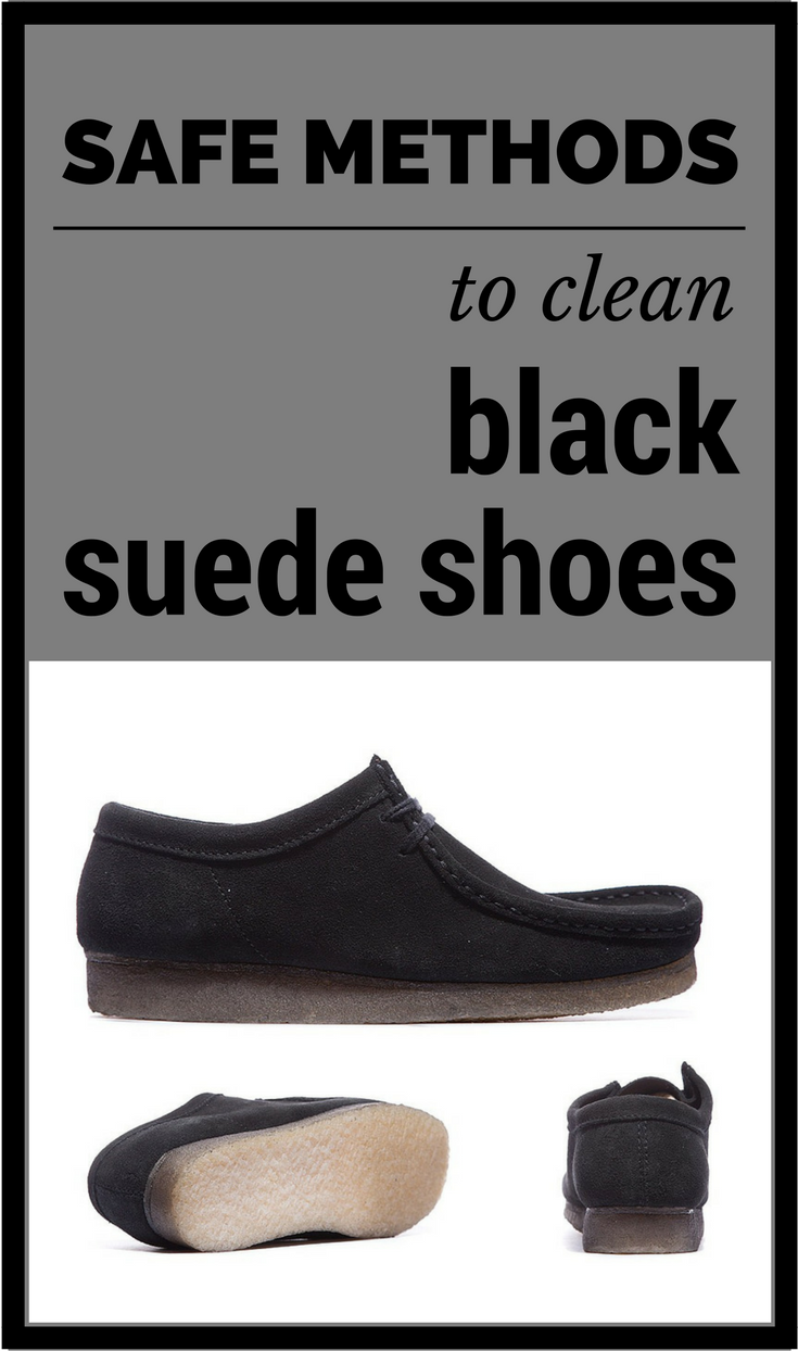 Can You Wash Suede Shoes With Soap And Water Safe Methods To Clean Black Suede Shoes Black Suede Shoes Clean Suede Shoes Cleaning