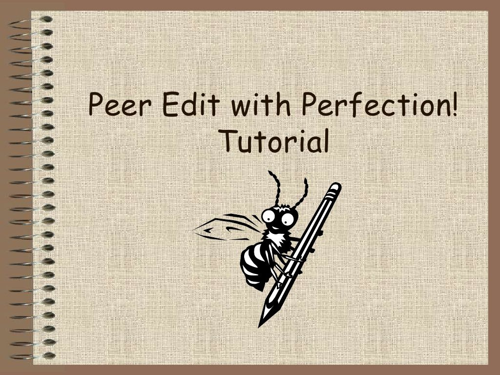 Peer Editing Powerpoint By Lee Kolbert Via Slideshare