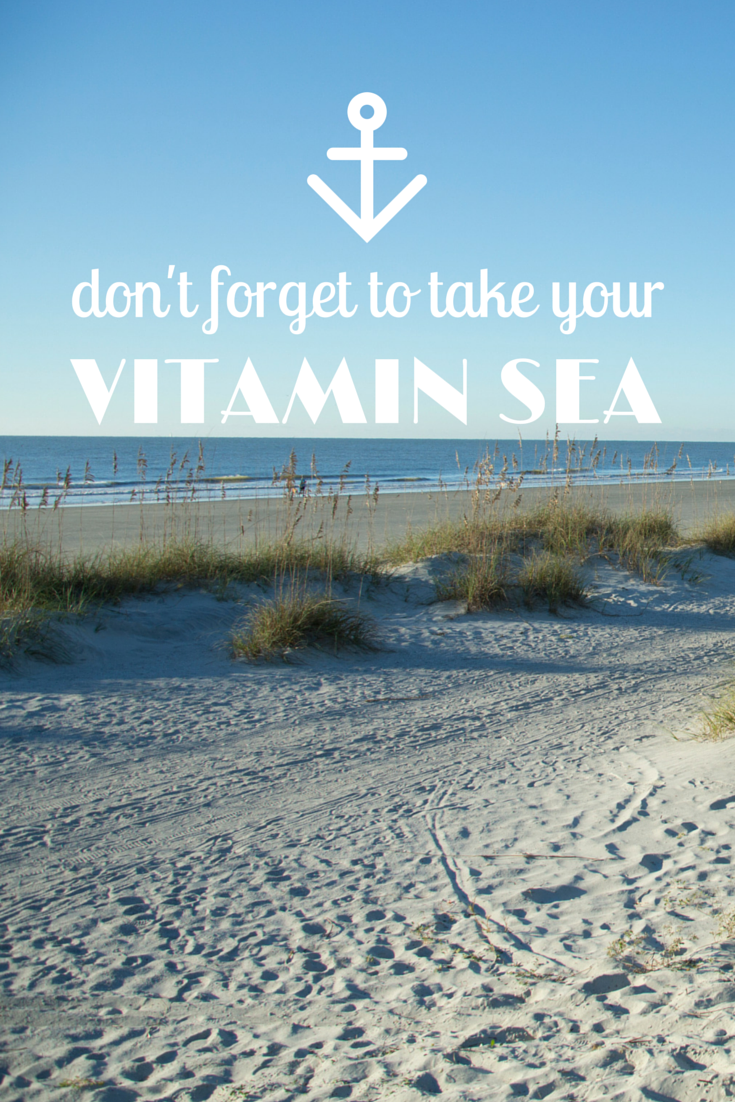Don T Forget To Take Your Medicine Quotes: Don't Forget Your Vitamin Sea! #beach #quotes