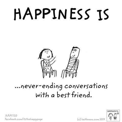 happiness is never ending conversations a best friend happy