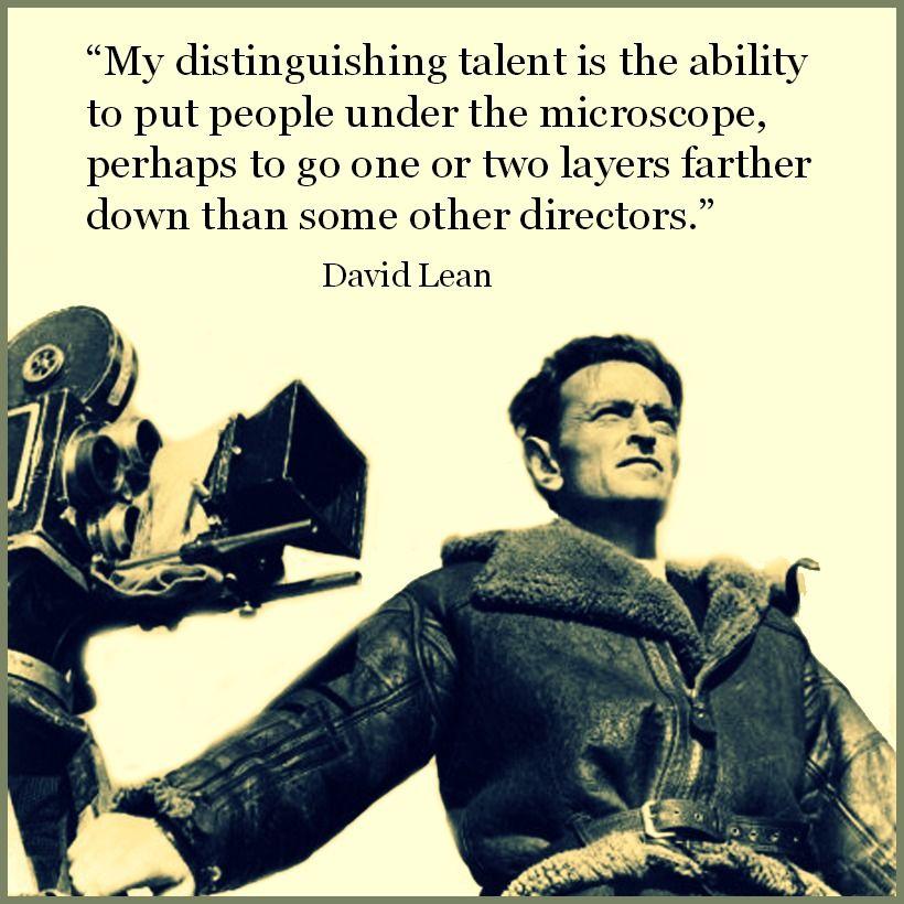 David Lean Film Director Quote Movie Director Quote