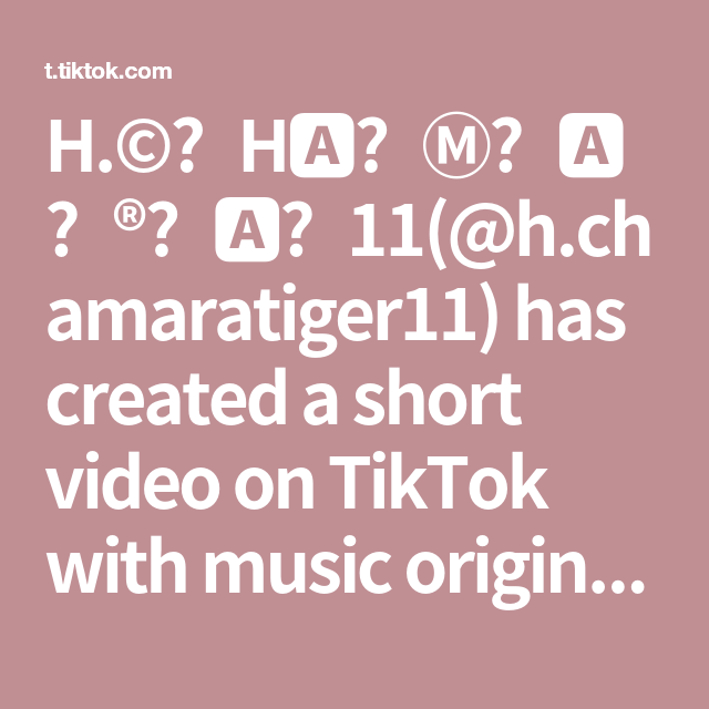 H C H 11 H Chamaratiger11 Has Created A Short Video On Tiktok With Music Original Sound Papa Boy Usically Great Strong Happy Singgle Di 2021 Lagu