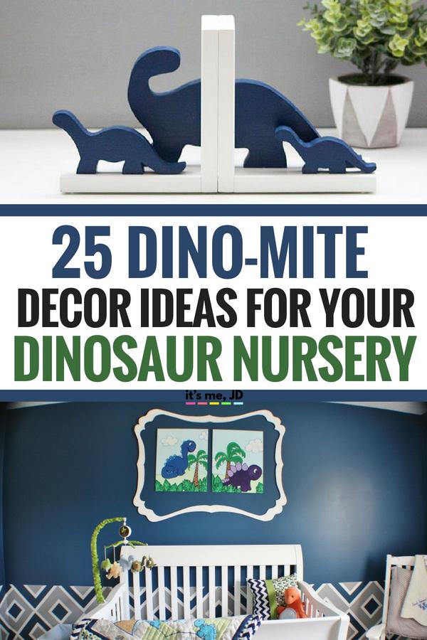 25 DinoMite Decor Ideas For Your Dinosaur Themed Nursery