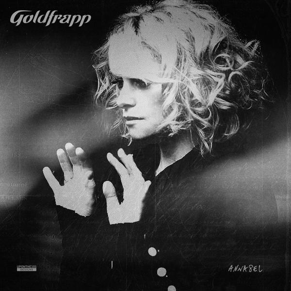 Spill It Now [dot] com :: Goldfrapp - Annabel | NL '13