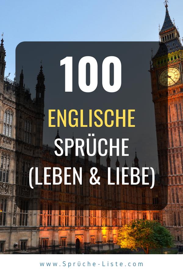 100 Englische Sprüche (Über Leben & Liebe)   Schöne