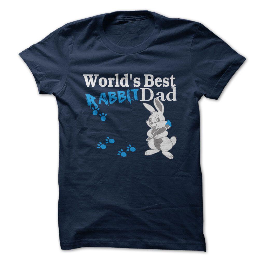 1903dc05 Worlds Best Rabbit Dad T-Shirt | DonaShirts.com - Dare To Be Tshirts,  Hoodies And Custom