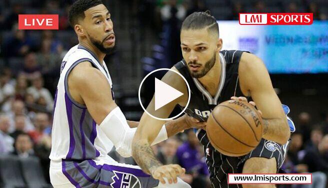 Orlando Magic Vs Sacramento Kings Nba Live Stream